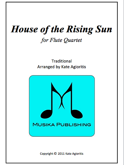 House of the Rising Sun - Flute Quartet