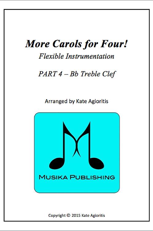 More Carols for Four Part 4 - Bb Treble Clef