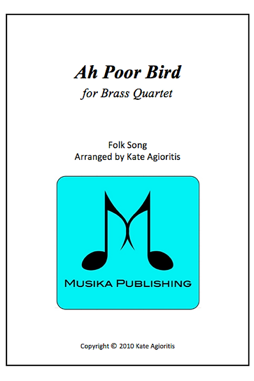 Ah Poor Bird - Brass Quartet