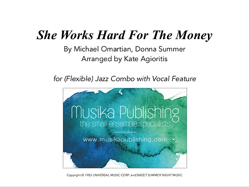 She Works Hard For The Money - Jazz Combo Vocal Feature
