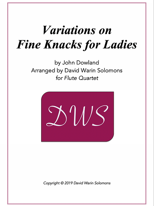 Variations on Fine Knacks for Ladies - Flute Quartet