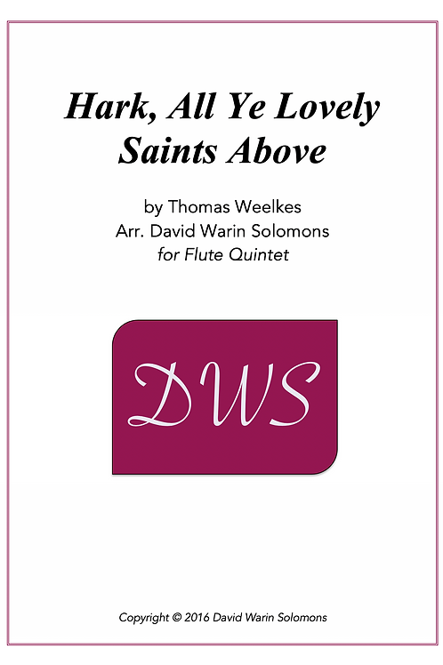 Hark, All Ye Lovely Saints Above - Flute Quintet (3, Alto and Bass Flute)