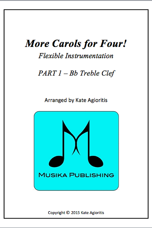 More Carols for Four Part 1 - Bb Treble Clef