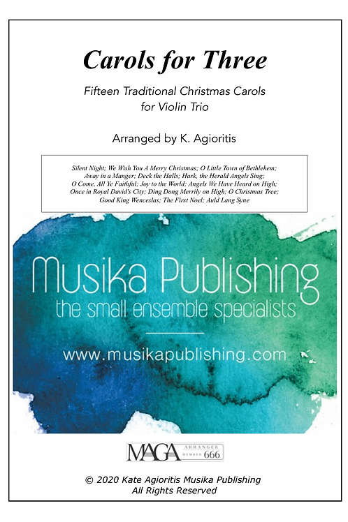 Carols for Three - 15 Traditional Carols for Violin Trio