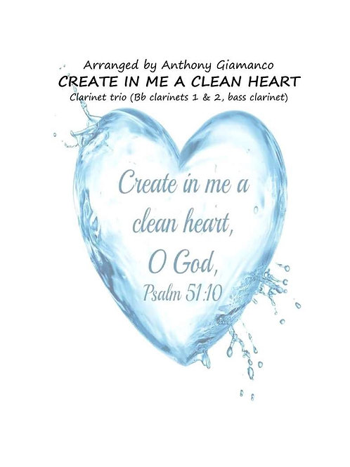 Create Me In A Clean Heart - Clarinet Trio
