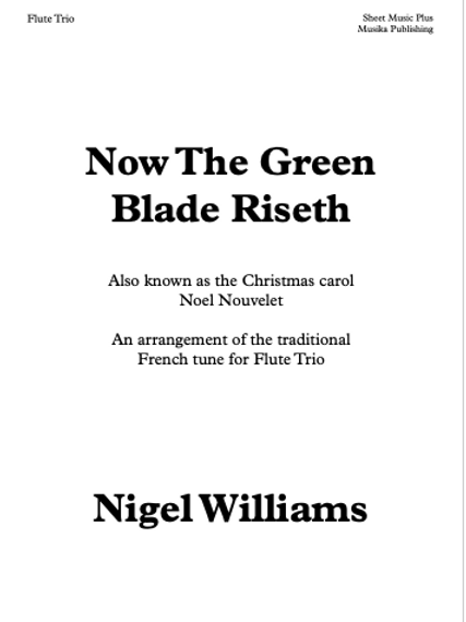 Now the Green Blade Riseth - Flute Trio