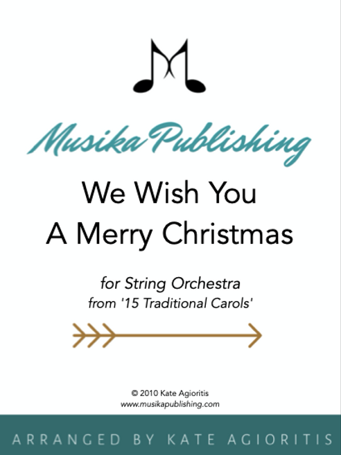 We Wish You A Merry Christmas - String Orchestra