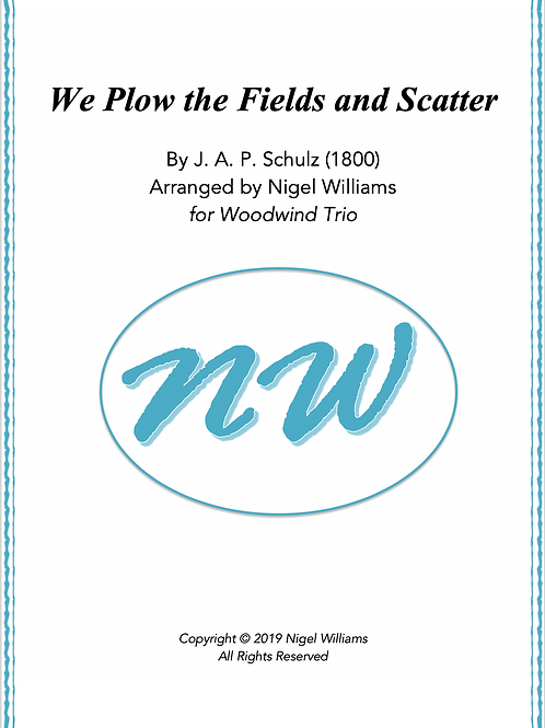 We Plow the Fields and Scatter - Woodwind Trio