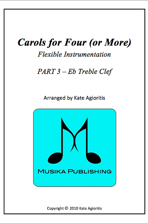Carols for Four (or More) Part 3 Eb Treble Clef