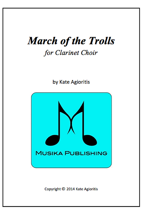 March of the Trolls - Clarinet Choir