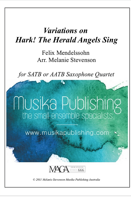 Variations on Hark! The Herald Angels Sing - Saxophone Quartet