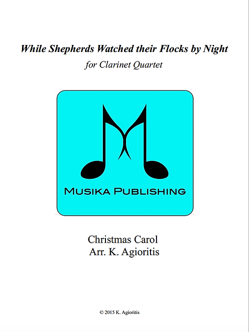 While Shepherds Watched their Flocks by Night - Clarinet Quartet