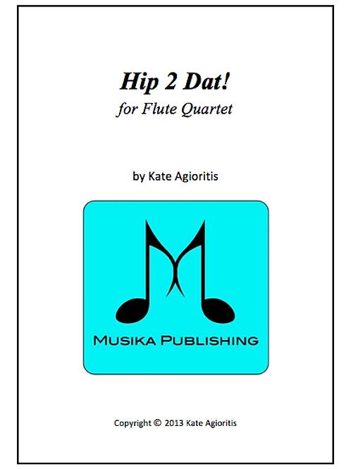 Hip 2 Dat! - Flute Quartet
