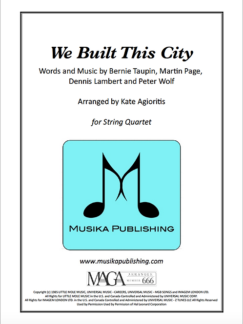 We Built This City - String Quartet