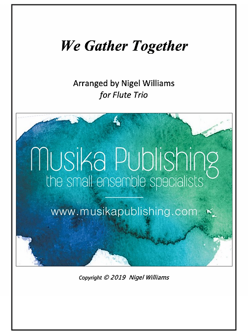 We Gather Together - Flute Trio