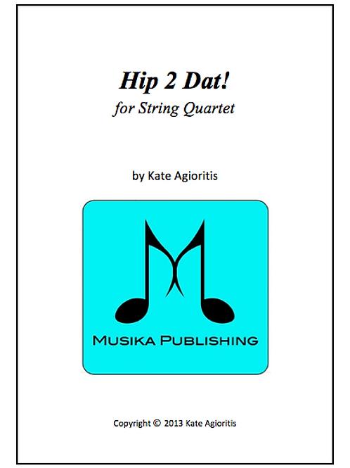 Hip 2 Dat! - String Quartet