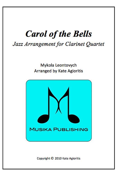 Carol of the Bells (Jazz) - Clarinet Quartet