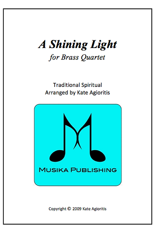 A Shining Light - Brass Quartet