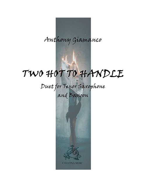 Two Hot To Handle - Tenor Sax/Bassoon Duet