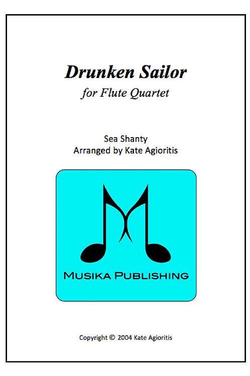Drunken Sailor - Flute Quartet