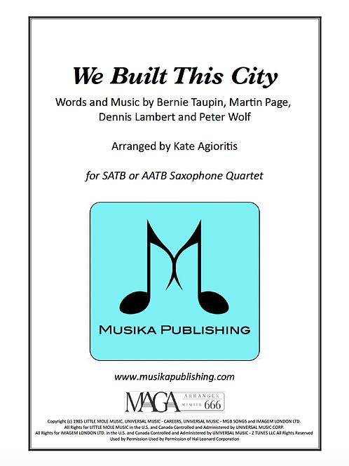 We Built This City - Saxophone Quartet