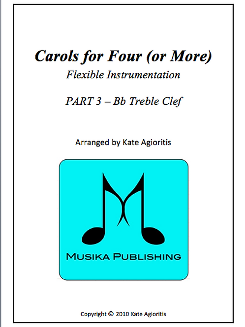 Carols for Four (or More) Part 3 Bb Treble Clef