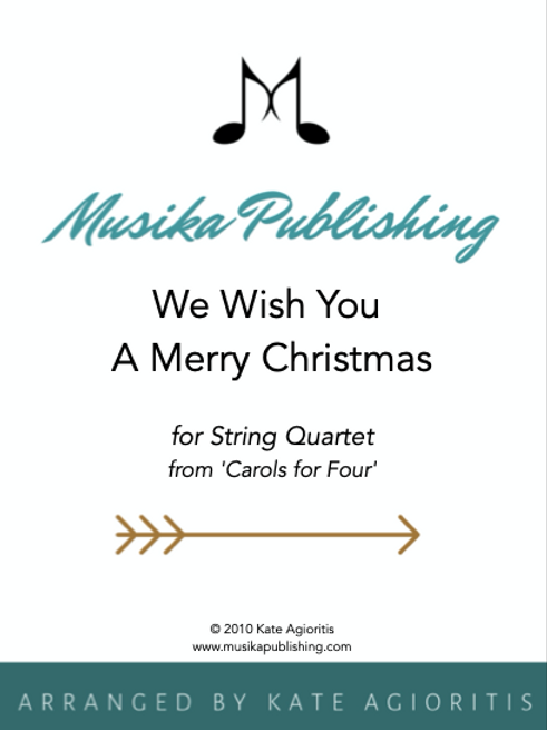 We Wish You A Merry Christmas - String Quartet