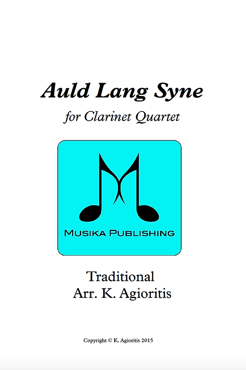 Auld Lang Syne - Clarinet Quartet