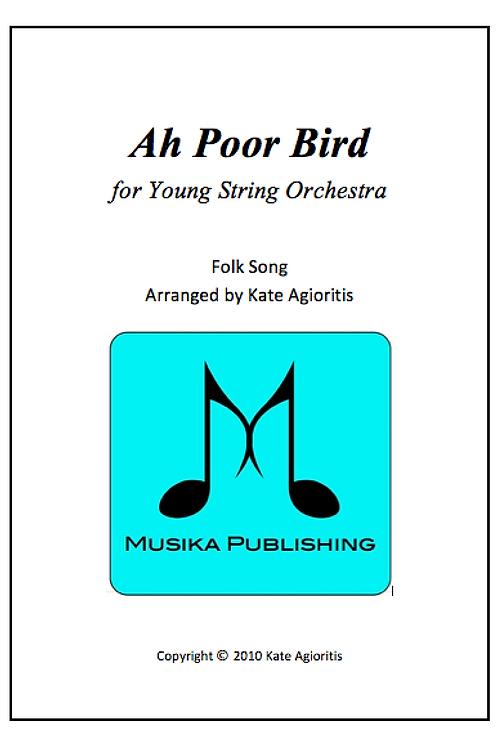 Ah Poor Bird - String Orchestra