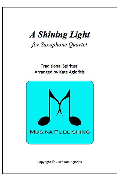A Shining Light (This Little Light of Mine) - Saxophone Quartet