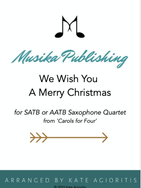 We Wish You A Merry Christmas - Saxophone Quartet