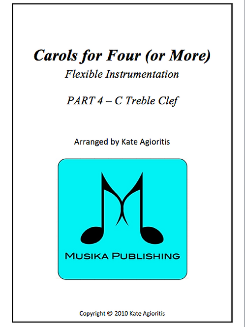 Carols for Four (or More) Part 4 C Treble Clef