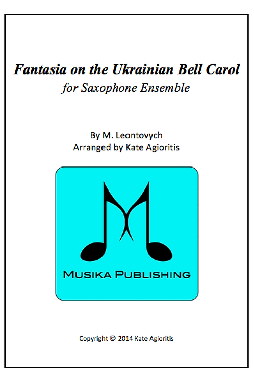 Fantasia on the Ukrainian Bell Carol - Saxophone Ensemble