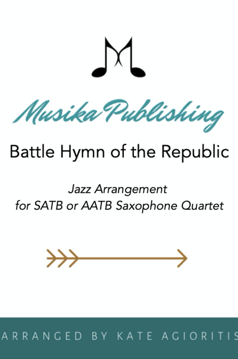 Battle Hymn of the Republic (Jazz) - Saxophone Quartet