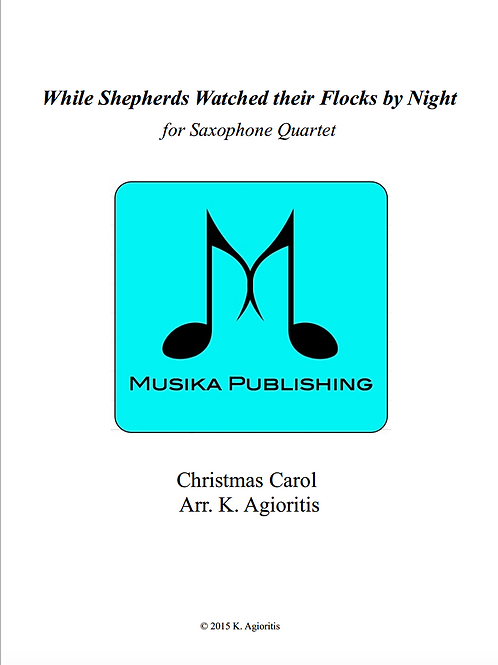 While Shepherds Watched their Flocks by Night - Saxophone Quartet