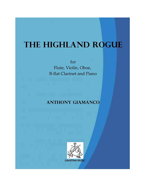 The Highland Rogue - for Flute, Violin, Oboe, Clarinet and Piano