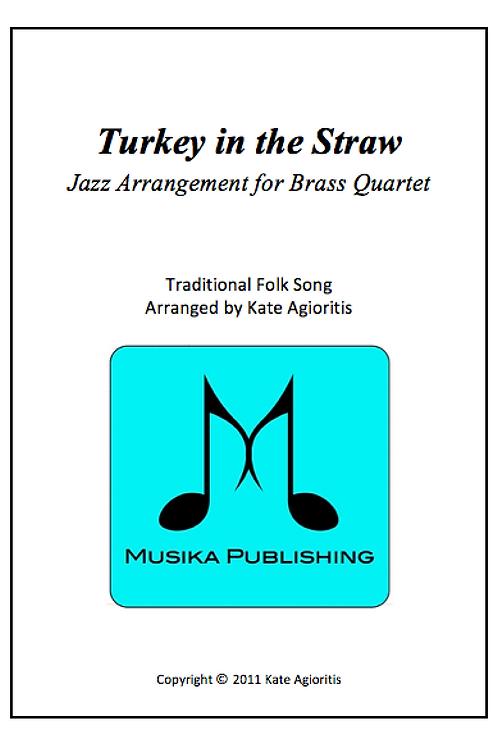 Turkey in the Straw (Jazz) - Brass Quartet