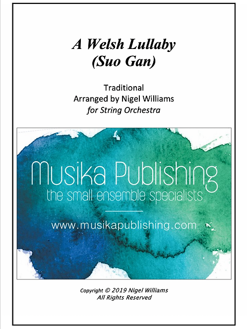 A Welsh Lullaby (Suo Gan) - String Orchestra