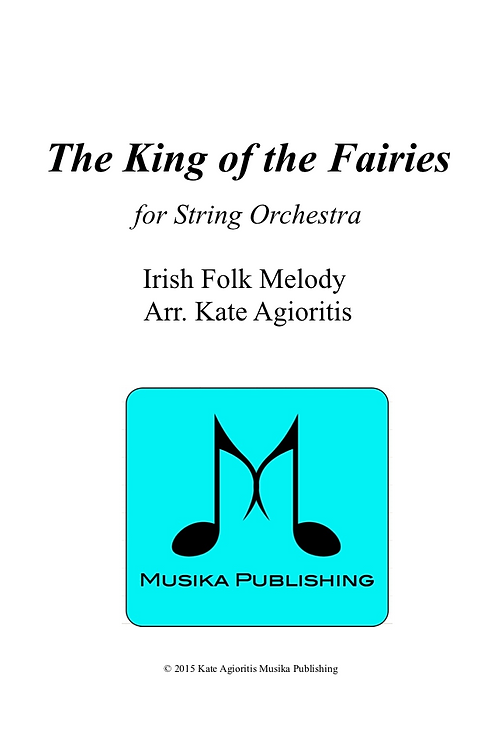 The King of the Fairies - String Orchestra