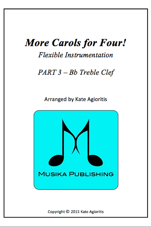 More Carols for Four Part 3 - Bb Treble Clef