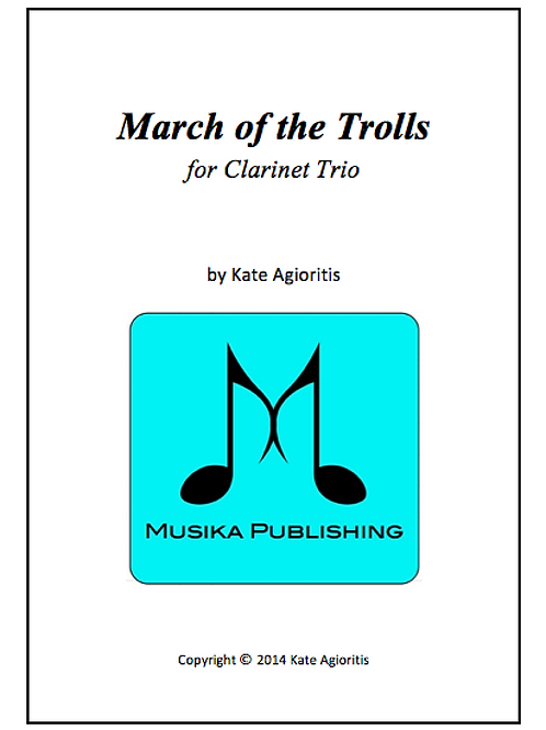 March of the Trolls - Clarinet Trio