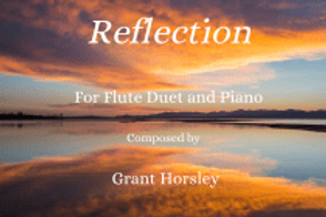 Reflection - Flute Duet with Piano Accompaniment