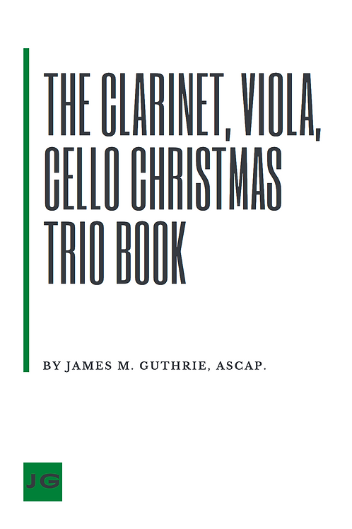 The Clarinet, Viola and Cello Christmas Book