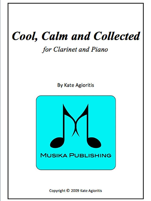 Cool, Calm and Collected - Clarinet and Piano