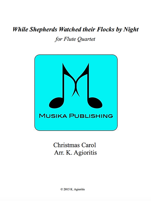 While Shepherds Watched their Flocks by Night - Flute Quartet