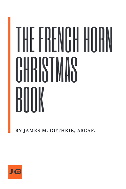 The French Horn Christmas Book