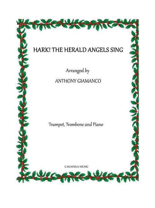 Hark! The Herald Angels Sing - Trumpet, Trombone and Piano
