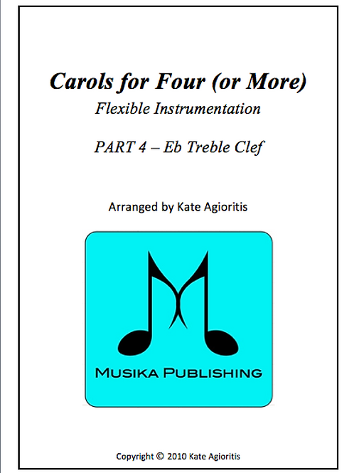 Carols for Four (or More) Part 4 Eb Treble Clef