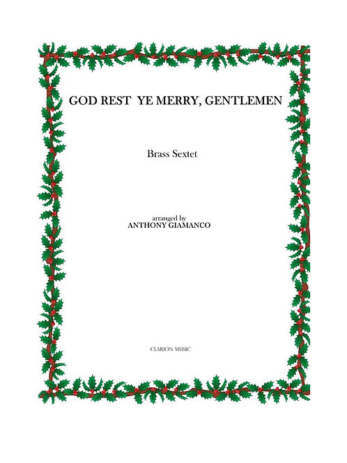 God Rest Ye Merry Gentlemen - Brass Sextet