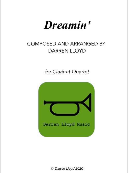 Dreamin' - for Clarinet Quartet